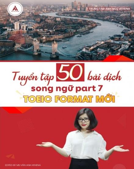 Tải sách: Tuyển Tập 50 Bài Dịch Song Ngữ Part 7 Toeic Format Mới Bản Đẹp