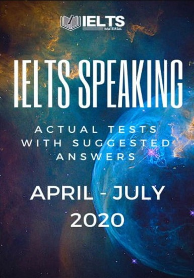 Tải sách: IELTS Speaking Actual Tests And Suggested Answers (April – July 2020) Bản Đẹp
