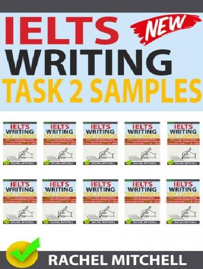 Tải sách: Ielts Writing Task 2 Samples 1-10 (Bản Đẹp)