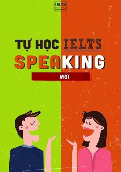 Tải sách: Tự học IELTS Speaking – Thầy Ngọc Bách Mới Bản Đẹp